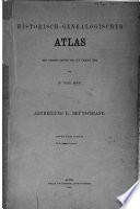 Historisch-genealogischer Atlas seit Christi Geburt bis auf unsere Zeit