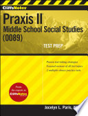 CliffsNotes Praxis II  Middle School Social Studies  0089