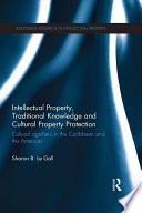 Intellectual Property  Traditional Knowledge and Cultural Property Protection