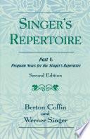 The Singer S Repertoire Part V