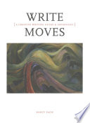 Write Moves  A Creative Writing Guide and Anthology
