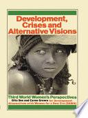 Development Crises and Alternative Visions