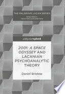 2001  A Space Odyssey and Lacanian Psychoanalytic Theory