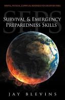 Survival and Emergency Preparedness Skills  SEPS