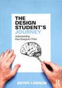 The Design Student's Journey: Understanding How Designers Think
