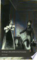Northanger abbey  followed by  Persuasion
