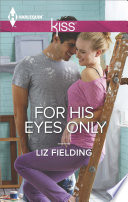 Ebook For His Eyes Only Epub Liz Fielding Apps Read Mobile