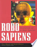 Robo Sapiens : generation of intelligentrobots and their makers....