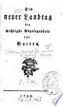 Ein neuer Landtag, die wichtigste Angelegenheit für Baiern