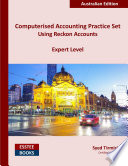 Computerised Accounting Practice Set Using Reckon Accounts Expert Level
