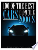 100 of the Best Cars from the 2000's