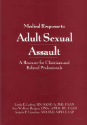 Medical Response To Adult Sexual Assault
