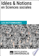Dictionnaire des Id  es   Notions en Sciences sociales