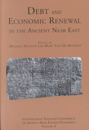 Debt and Economic Renewal in the Ancient Near East