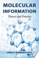 Molecular Information  Theory and Practice