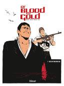 L'Or et le sang - Tome 01