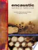 Encaustic Mixed Media