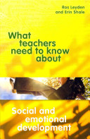 What Teachers Need to Know about Social and Emotional Development