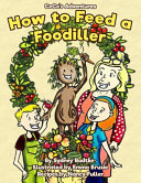 How to Feed a Foodiller Book PDF
