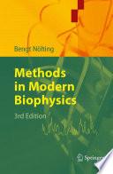 Methods in Modern Biophysics
