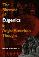 Rhetoric of Eugenics in Anglo American Thought