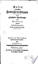 Rosen auf das Grab Friederichs des Einzigen, oder gesammelte Charakterzüge und Anekdoten aus dem merkwürdigen Leben dieses großen Königs