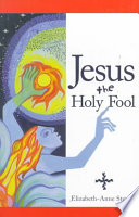 Jesus the Holy Fool