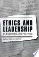 Ethics And Leadership In Business And Politics