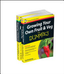 Self Sufficiency for Dummies Collection   Growing Your Own Fruit and Veg for Dummies Keeping Chickens for Dummies UK Edition