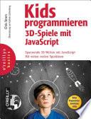 Kids programmieren 3D Spiele mit JavaScript