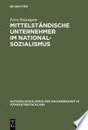 Mittelständische Unternehmer im Nationalsozialismus