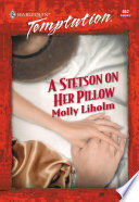 A Stetson on Her Pillow