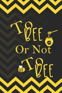 To Bee Or Not To Bee
