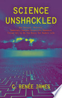 Science Unshackled