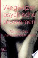 Wegwijzer psychische problemen / druk 1