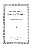 Mother Seton's Sisters of Charity in Western Pennsylvania