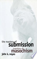 The Mastery of Submission