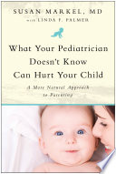 What Your Pediatrician Doesn T Know Can Hurt Your Child