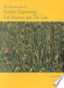 An Introduction to Genetic Engineering  Life Sciences and the Law