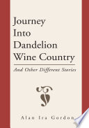 Journey Into Dandelion Wine Country