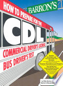 Barron s how to Prepare for the CDL Commercial Driver s License