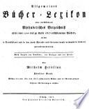 Allgemeines Bu( cher-Lexikon: Bd. 1811-15. 1817