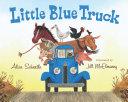 Little Blue Truck Said The Friendly Little Blue Truck