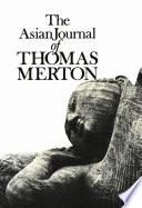 The Asian Journal of Thomas Merton