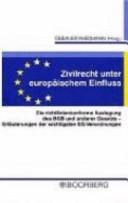 Zivilrecht unter europäischem Einfluss