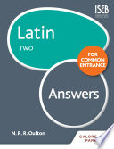 Latin for Common Entrance Two Answers