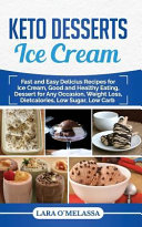 Keto Desserts Ice Cream