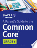 Parent s Guide to the Common Core  6th Grade
