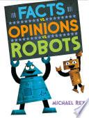 Book Facts vs  Opinions vs  Robots