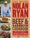 The Nolan Ryan Beef & Barbecue Cookbook Book